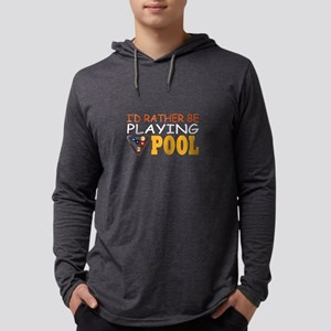 I'd Rather Be Playing Pool Long Sleeve T-Shirt