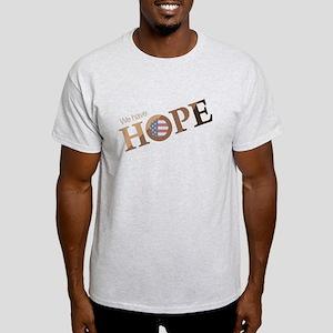"""""""We Have Hope"""" Obama Light T-Shirt"""