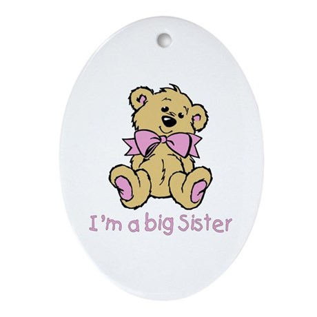 Baby Bear Big Sister Oval Ornament