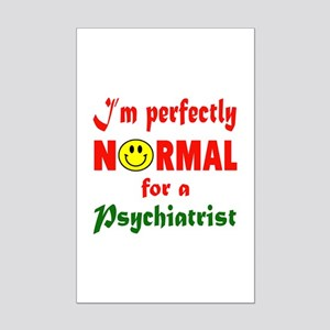 I'm perfectly normal for a Psych Mini Poster Print