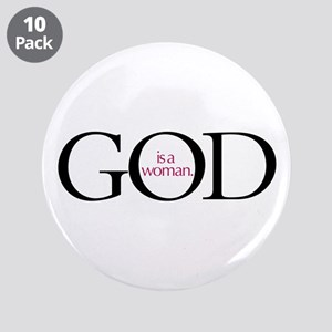 """God Is A Woman 3.5"""" Button (10 pack)"""