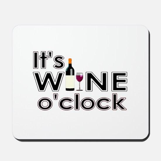 It's Wine O'Clock Mousepad