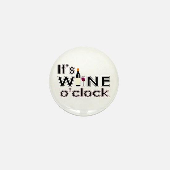It's Wine O'Clock Mini Button