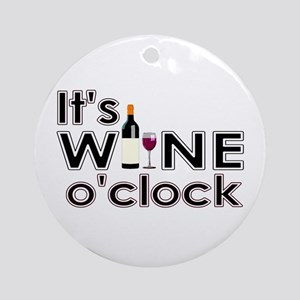 It's Wine O'Clock Ornament (Round)