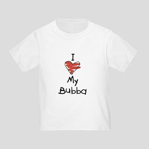 I Love My Bubba Toddler T-Shirt