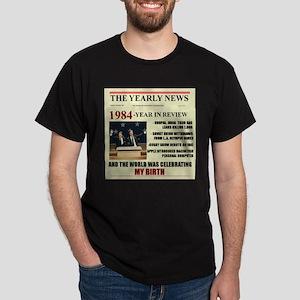 born in 1984 birthday gift Dark T-Shirt