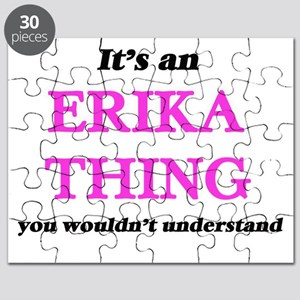 It's an Erika thing, you wouldn't u Puzzle