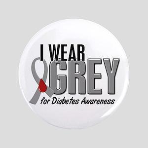 "I Wear Grey 10 (Diabetes) 3.5"" Button"