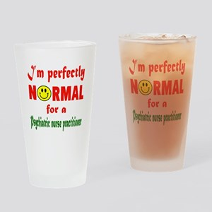 I'm perfectly normal for a Psychiat Drinking Glass