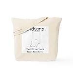 Funny Indiana Motto Tote Bag