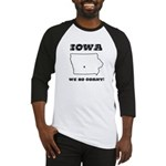 Funny Iowa Motto Baseball Jersey