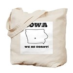 Funny Iowa Motto Tote Bag