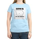 Funny Iowa Motto Women's Pink T-Shirt