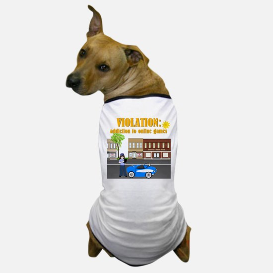 Addiction to Online Games Dog T-Shirt