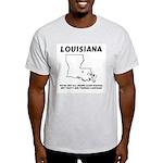 Funny Louisiana Motto Ash Grey T-Shirt