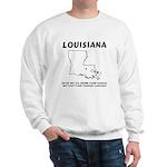 Funny Louisiana Motto Sweatshirt