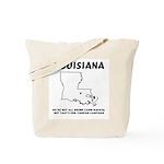 Funny Louisiana Motto Tote Bag