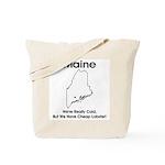 Funny Maine Motto Tote Bag