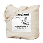 Funny Maryland Motto Tote Bag