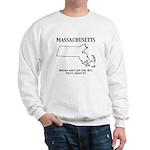 Funny Massachusetts Motto Sweatshirt