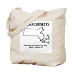 Funny Massachusetts Motto Tote Bag