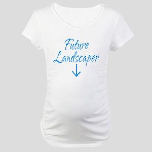 Landscaper Maternity T-Shirt