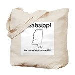 Funny Mississippi Motto Tote Bag