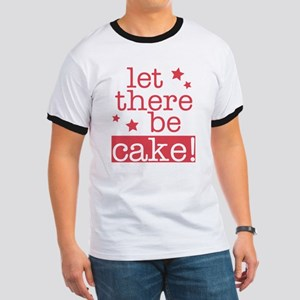 Let There Be Cake! Ringer T