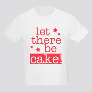 Let There Be Cake! Kids Light T-Shirt