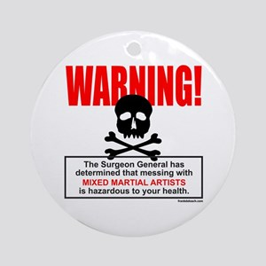 WARNING MMA Ornament (Round)