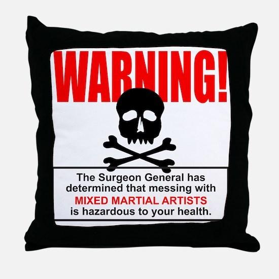 WARNING MMA Throw Pillow