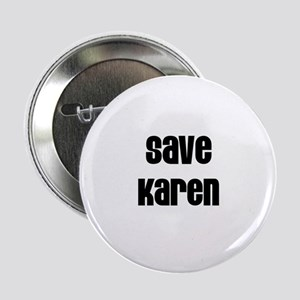 Save Karen Button