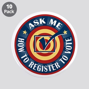 """Ask me how to register to Vote 3.5"""" Button (10 pac"""