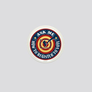 Ask me how to register to Vote Mini Button (100 pa