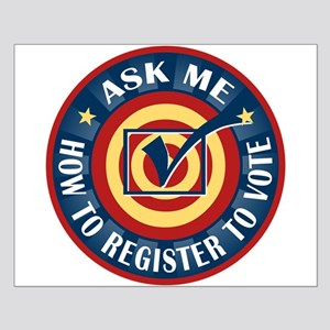 Ask me how to register to Vote Small Poster