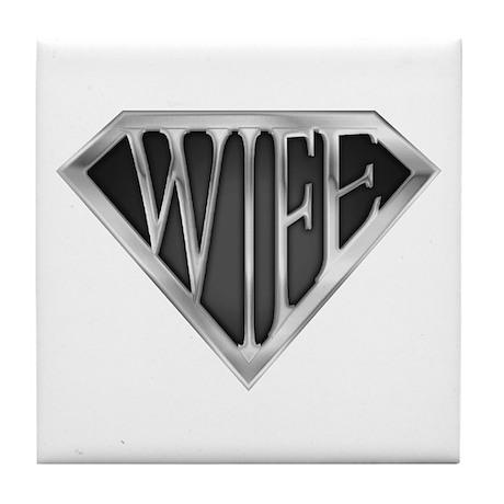 SuperWife(metal) Tile Coaster