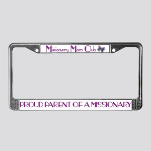 MISSIONARY MOM CLUB License Plate Frame