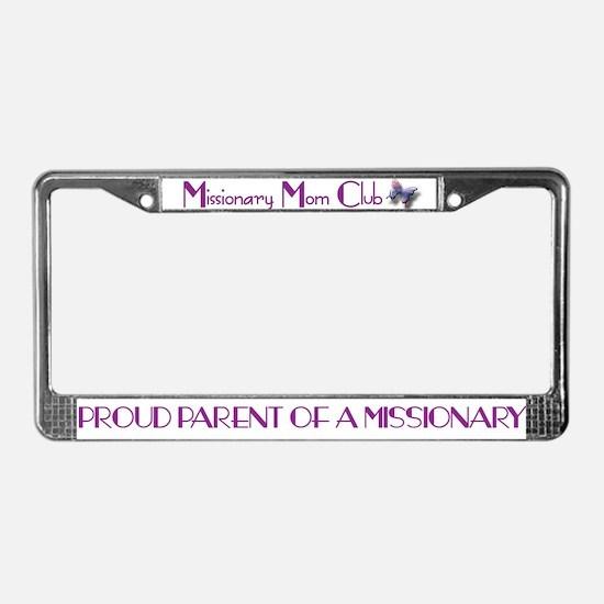 MISSIONARY MOM CLUB License Plate Frame
