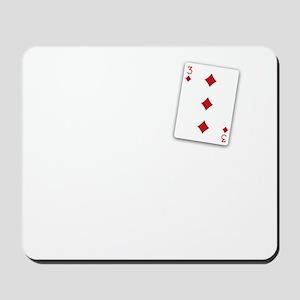 The Three of Diamonds Mousepad