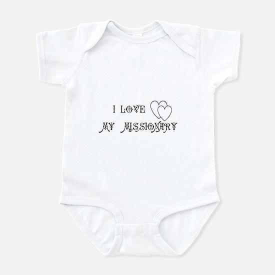 I LOVE MY MISSIONARY Infant Bodysuit