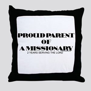 PROUD PARENT OF A MISSIONARY Throw Pillow