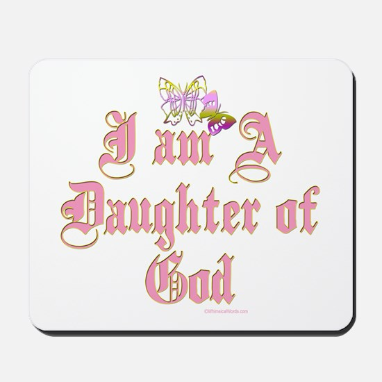 I AM A DAUGHTER OF GOD Mousepad