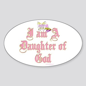 I AM A DAUGHTER OF GOD Oval Sticker