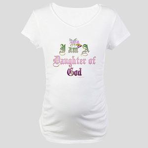 I AM A DAUGHTER OF GOD Maternity T-Shirt