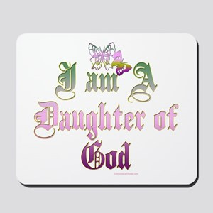 I AM A DAUGHTER OF GOD Mousepad