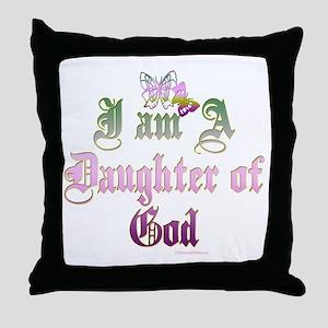 I AM A DAUGHTER OF GOD Throw Pillow