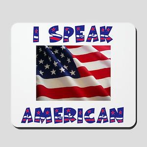 SPEAK AMERICAN Mousepad