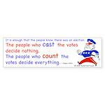 Count the votes Bumper Sticker (10 pk)