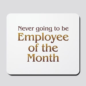 Employee of Month Mousepad