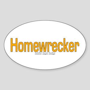 Homewrecker Oval Sticker